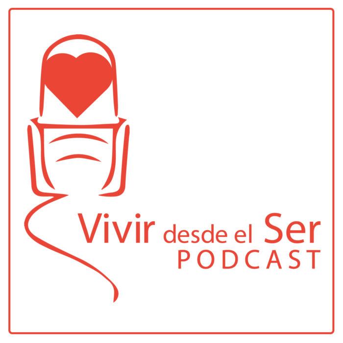 Vivir desde el Ser Podcast